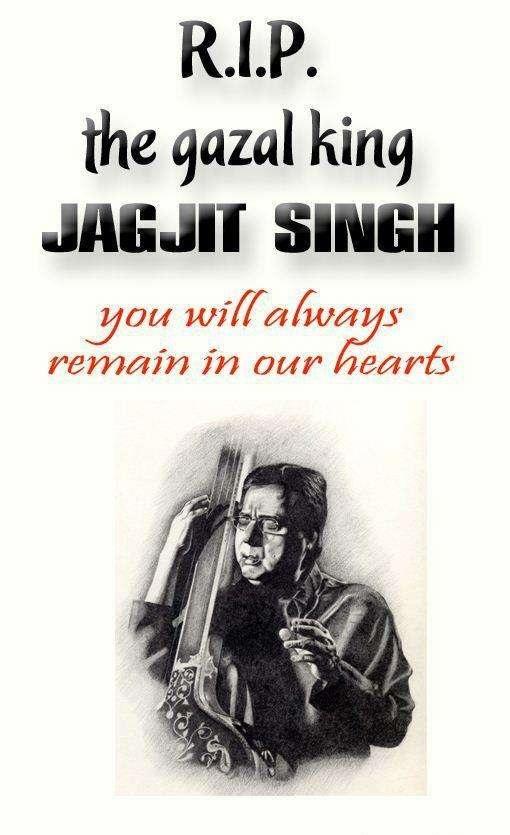 RIP Jagjit Singh
